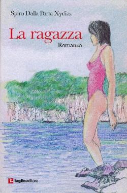 La ragazza, immagine di copertina - Spiro Dalla Porta Xydias