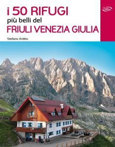472px-i-50-rifugi-piu-belli-del-friuli-venezia-giulia-cover